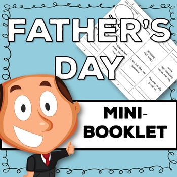 Father's Day Mini-Booklet: Fill in the Blanks About Dad