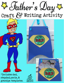 Father's Day Craft and Writing Activity: Superhero Theme