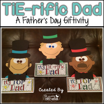 Father's Day ~ My TiE-rific Dad Craft Giftivity