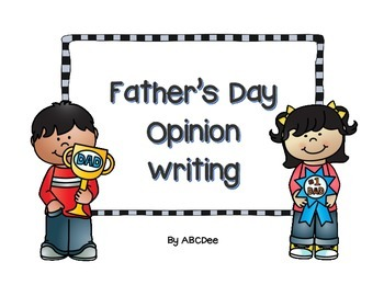 Father's Day Opinion Writing