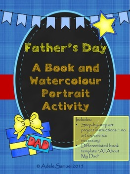 "Father's Day Portrait and ""All About My Dad"" Writing Activity Canadian Spelling"