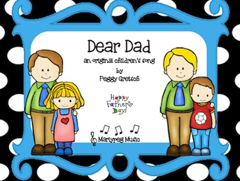 Father's Day Song/Dear Dad
