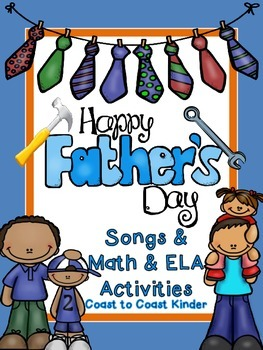 Father's Day Songs & Math and ELA Activities
