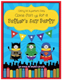 Father's Day 'Super Dad' Party