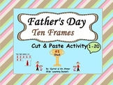Father's Day Ten Frames: Cut and Paste Activity
