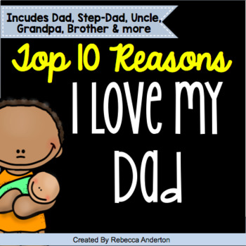 Fathers Day Top 10 Reasons Why I Love MY Dad