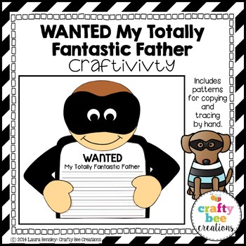"""Father's Day """"Wanted My Totally Fantastic Father"""" Craftivity"""