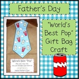 """Father's Day """"World's Best Pop"""" Gift Bag Craft"""