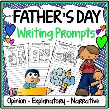 Father's Day Writing Prompts {Narrative Writing, Informati