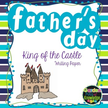 Father's Day - Writing Paper - King of the Castle Theme