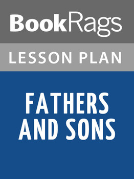 Fathers and Sons Lesson Plans
