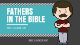 Fathers in the Bible: Bible Scavenger Hunt PPT for Father's Day