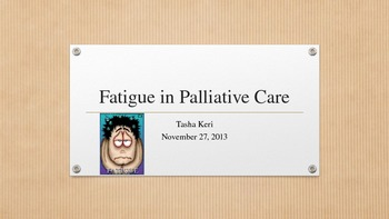 Fatigue in Palliative Care