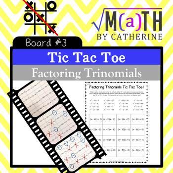 Factoring Trinomials Tic Tac Toe #3