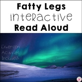 Fatty Legs Interactive Read Aloud with STEM and Social Studies Activities