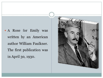 "Faulkner - ""A Rose for Emily"" POWERPOINT (35 slides)"