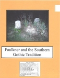 Faulkner and the Southern Gothic Tradition