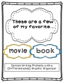 Favorite Book and Movie--Opinion Writing and {Differentiated} Organizer