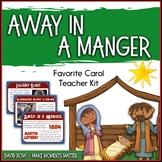 Favorite Carol - Away in a Manger Teacher Kit Christmas Carol