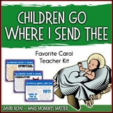 Favorite Carol - Children Go Where I Send Thee Teacher Kit