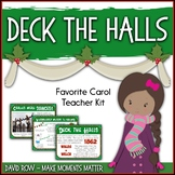 Favorite Carol - Deck the Halls Teacher Kit Christmas Carol