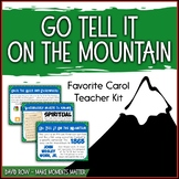 Favorite Carol - Go Tell It On the Mountain Teacher Kit Ch