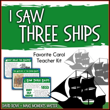 Favorite Carol - I Saw Three Ships Teacher Kit Christmas Carol