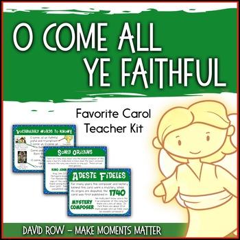 Favorite Carol - O Come All Ye Faithful Teacher Kit Christmas Carol