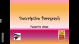 Favorite Chips - Descriptive Writing