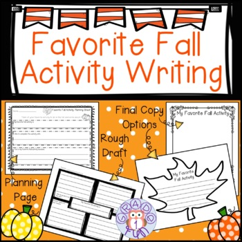 Favorite Fall Activity Writing Project