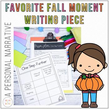 Favorite Fall Moment: A Personal Narrative