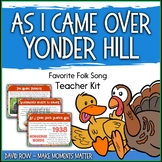Favorite Folk Song – As I Came Over Yonder Hill Teacher Kit