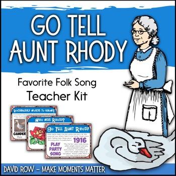Favorite Folk Song – Go Tell Aunt Rhody Teacher Kit