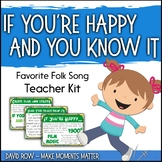 Favorite Folk Song – If You're Happy and You Know It Teacher Kit