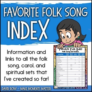 Favorite Folk Song Index - Information about all my Folk Song Sets
