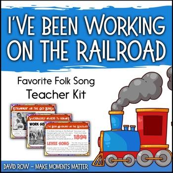 Favorite Folk Song – I've Been Working on the Railroad Teacher Kit