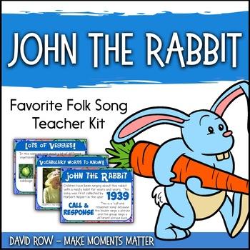 Favorite Folk Song – John the Rabbit Teacher Kit