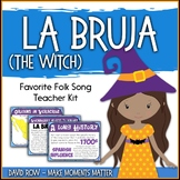 Favorite Folk Song – La Bruja Teacher Kit