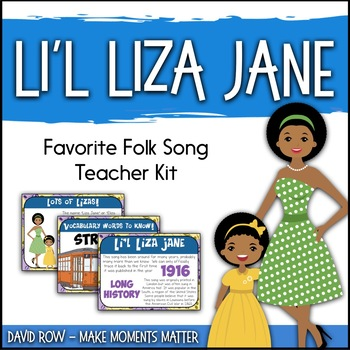 Favorite Folk Song – Li'l Liza Jane Teacher Kit