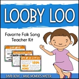 Favorite Folk Song – Looby Loo Teacher Kit