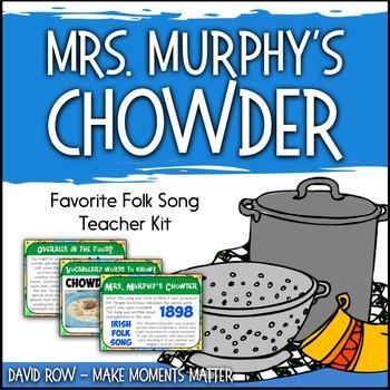 Favorite Folk Song – Mrs. Murphy's Chowder Teacher Kit