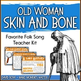 Favorite Folk Song – Old Woman Skin and Bone Teacher Kit