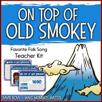 Favorite Folk Song – On Top of Old Smokey Teacher Kit