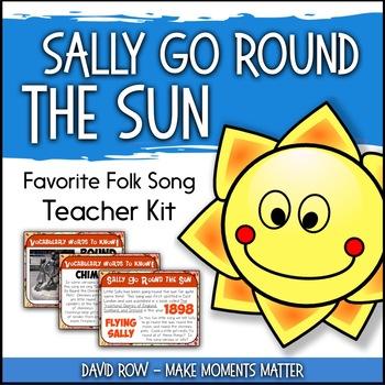 Favorite Folk Song – Sally Go Round the Sun Teacher Kit