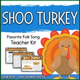Favorite Folk Song – Shoo Turkey Teacher Kit