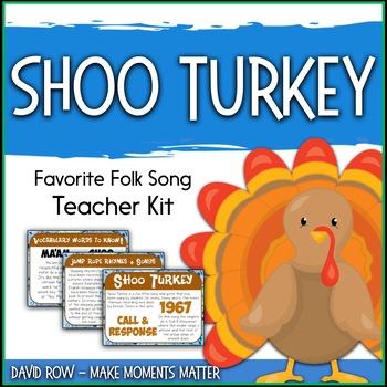 Favorite Folk Song – Shoo Turkey Teacher Kit