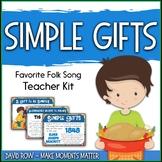 Favorite Folk Song – Simple Gifts Teacher Kit