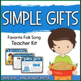 Favorite Folk Song – Simple Gifts Teacher Kit