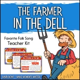 Favorite Folk Song – The Farmer in the Dell Teacher Kit