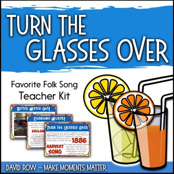 Favorite Folk Song – Turn the Glasses Over Teacher Kit